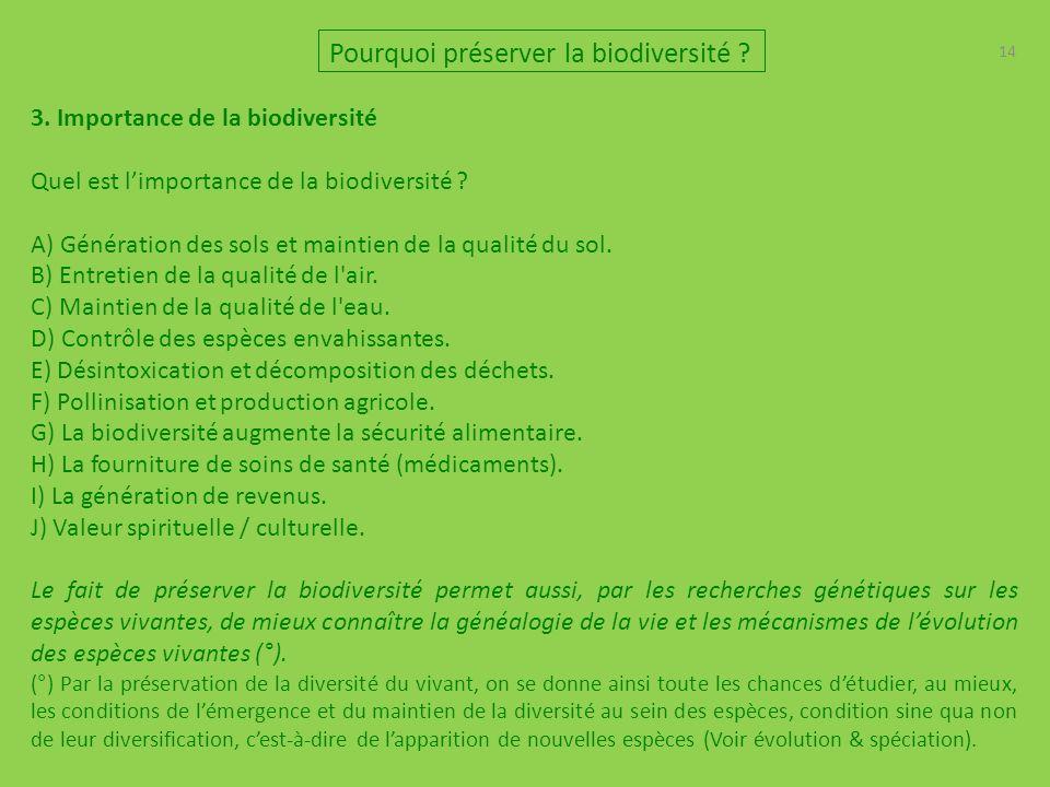14 3.Importance de la biodiversité Quel est limportance de la biodiversité .