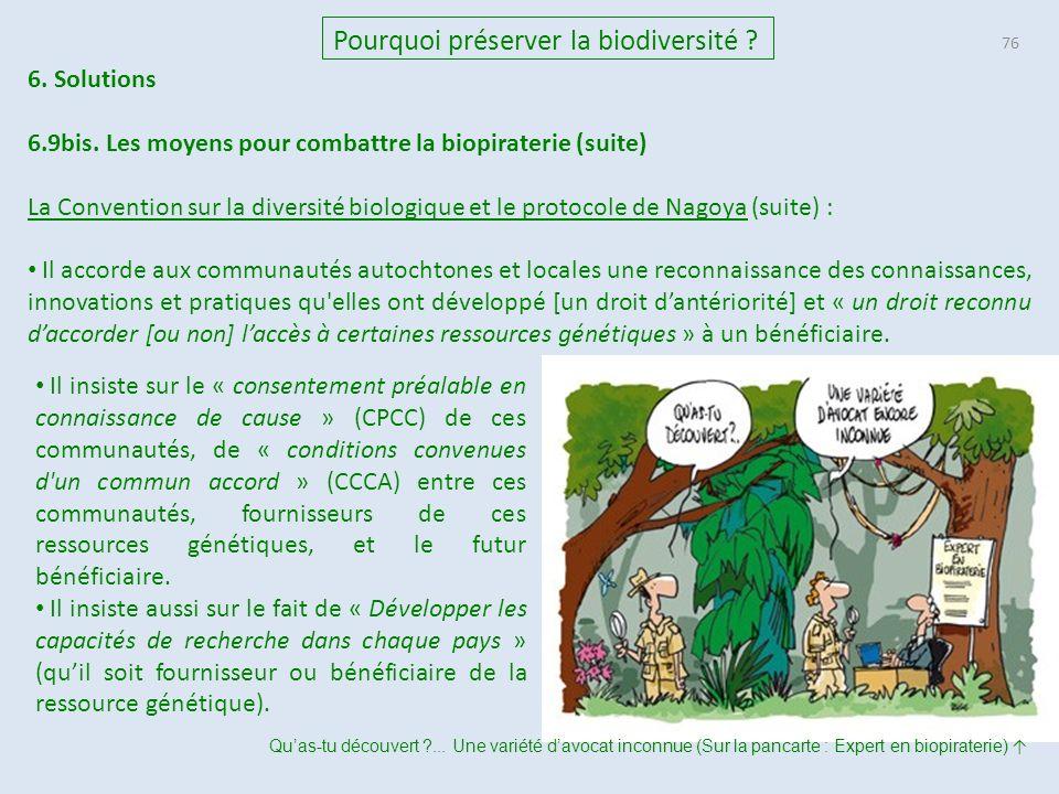 76 Pourquoi préserver la biodiversité .6. Solutions 6.9bis.