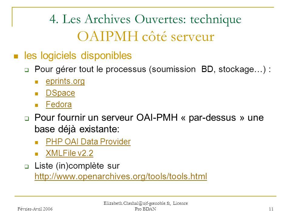 Février-Avril 2006 Elizabeth.Cherhal@ujf-grenoble.fr, Licence Pro BDAN 11 4.