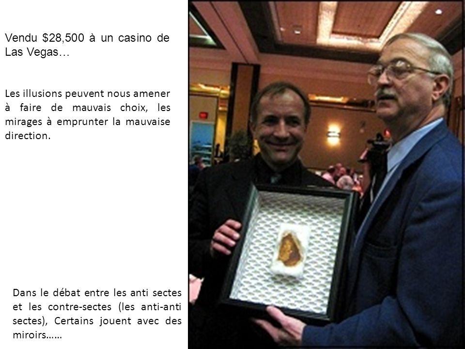 Vendu $28,500 à un casino de Las Vegas… Les illusions peuvent nous amener à faire de mauvais choix, les mirages à emprunter la mauvaise direction. Dan