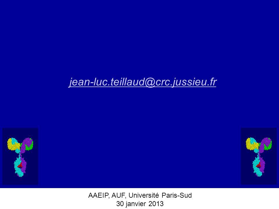 AAEIP, AUF, Université Paris-Sud 30 janvier 2013 jean-luc.teillaud@crc.jussieu.fr