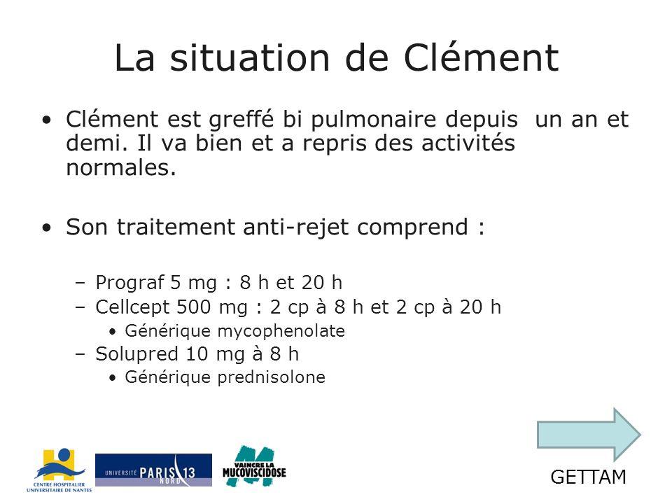 GETTAM La situation de Clément Clément est greffé bi pulmonaire depuis un an et demi.