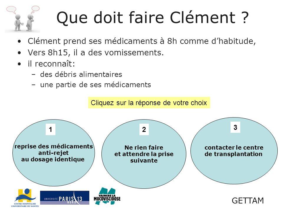 GETTAM Que doit faire Clément .