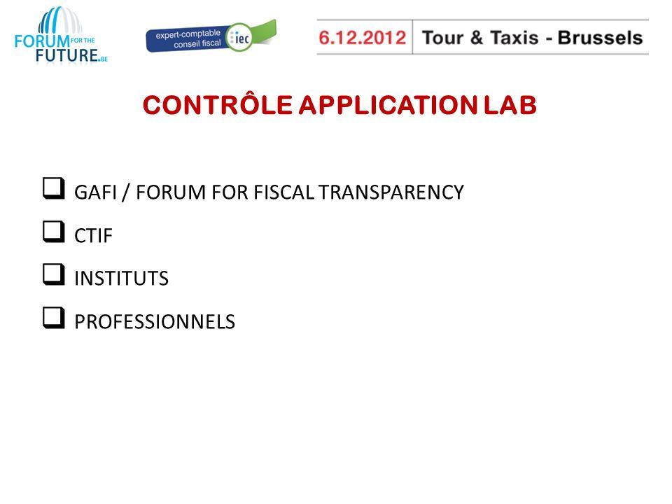 CONTRÔLE APPLICATION LAB GAFI / FORUM FOR FISCAL TRANSPARENCY CTIF INSTITUTS PROFESSIONNELS