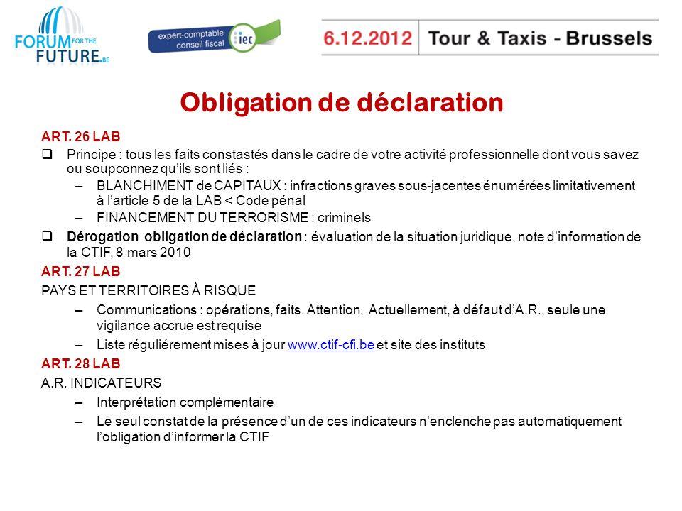 Obligation de déclaration ART.