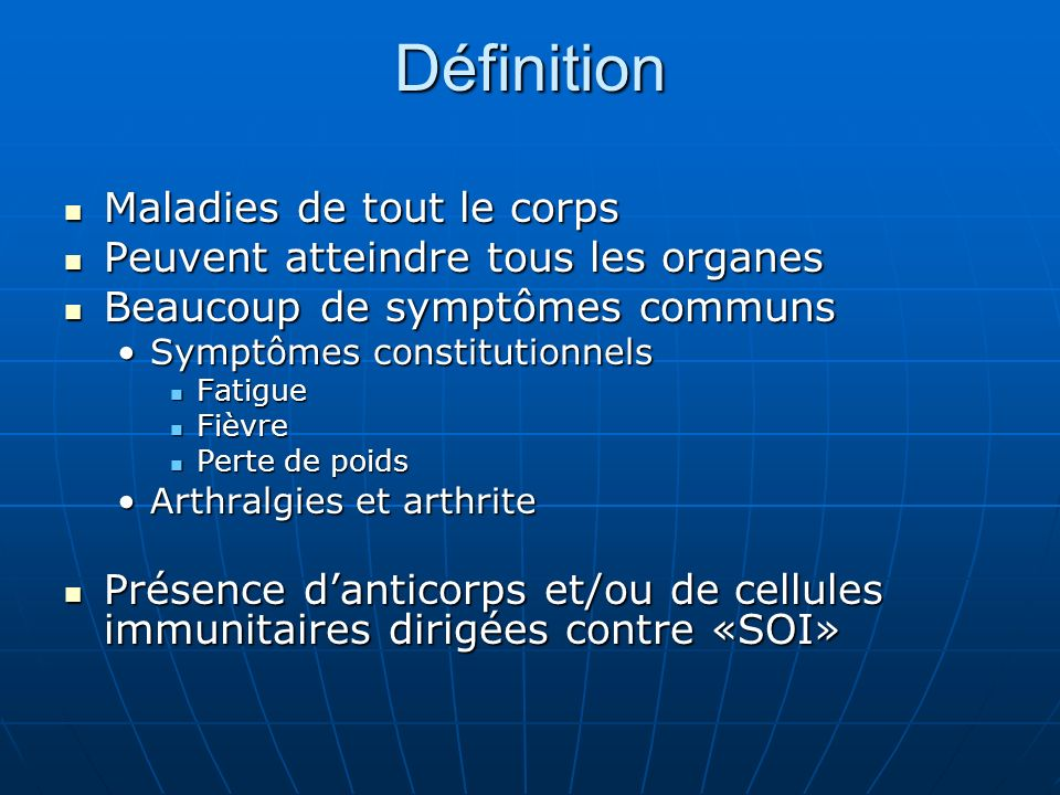 Réferences American College of Rheumatology American College of Rheumatology http://www.rheumatology.org/http://www.rheumatology.org/http://www.rheumatology.org/ Emedicine Emedicine LupusLupus http://www.emedicine.com/med/topic2228.htm http://www.emedicine.com/med/topic2228.htm http://www.emedicine.com/med/topic2228.htm Rheumatoid ArthritisRheumatoid Arthritis http://www.emedicine.com/med/topic2024.htm http://www.emedicine.com/med/topic2024.htm http://www.emedicine.com/med/topic2024.htm Société Canadienne dArthrite Société Canadienne dArthrite http://www.arthrite.ca/types%20of%20arthriti s/default.asp?s=1http://www.arthrite.ca/types%20of%20arthriti s/default.asp?s=1http://www.arthrite.ca/types%20of%20arthriti s/default.asp?s=1http://www.arthrite.ca/types%20of%20arthriti s/default.asp?s=1