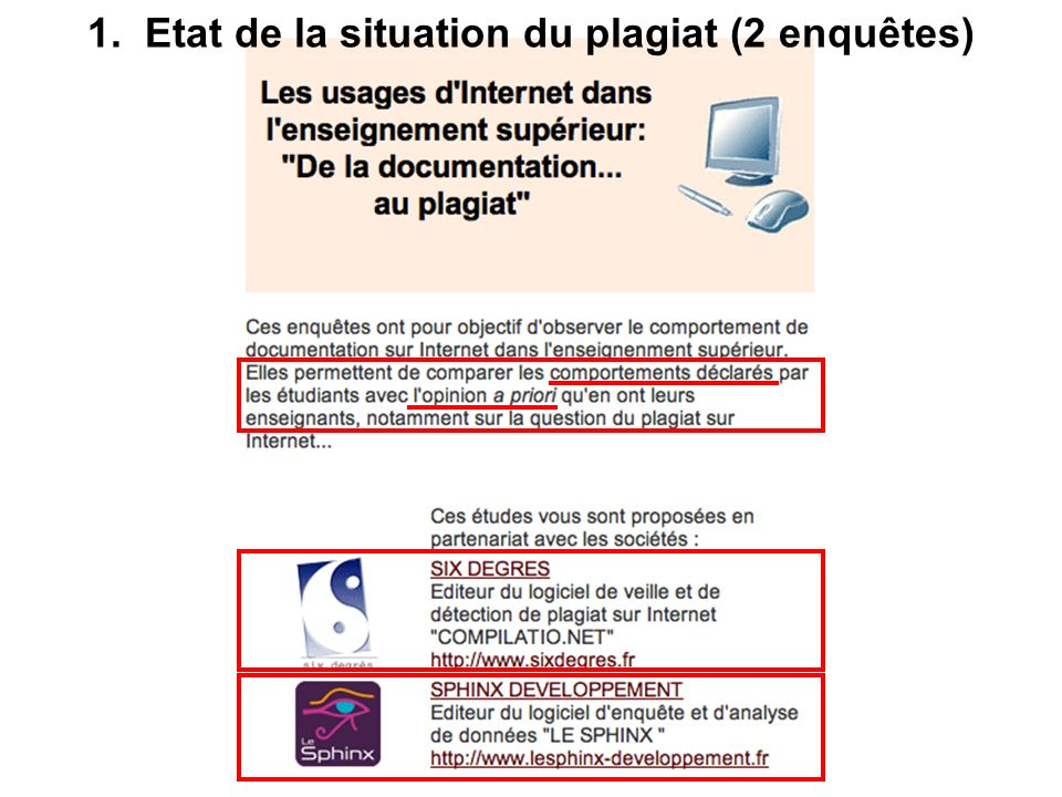 1. Etat de la situation du plagiat (2 enquêtes)