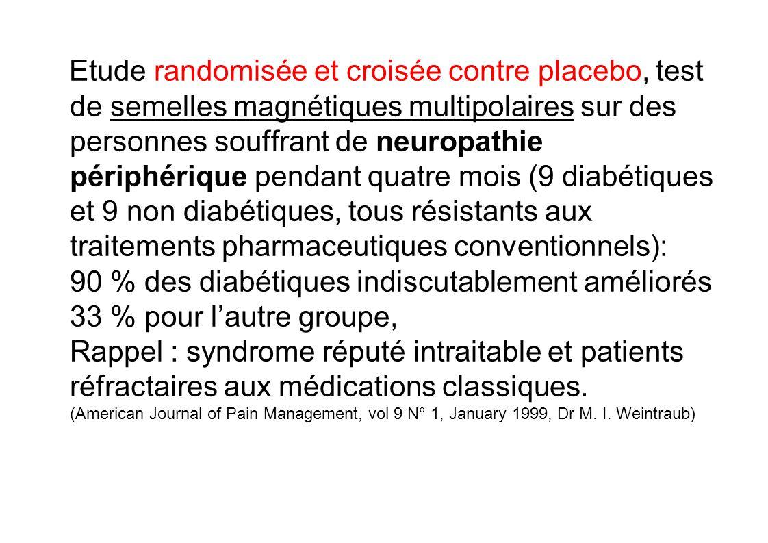 Etude randomisée et croisée contre placebo, test de semelles magnétiques multipolaires sur des personnes souffrant de neuropathie périphérique pendant