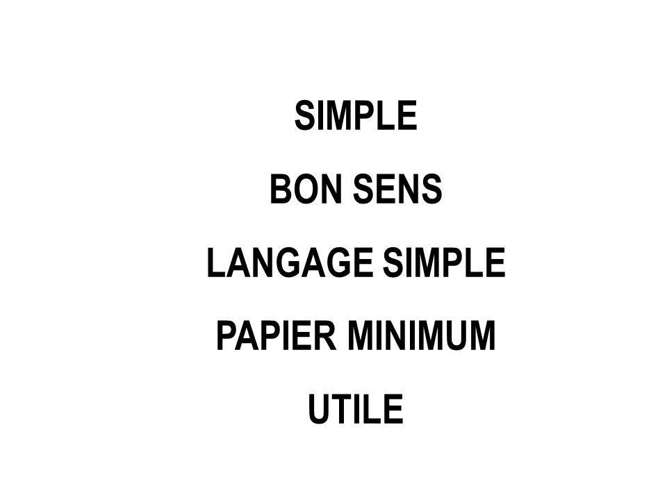 SIMPLE BON SENS LANGAGE SIMPLE PAPIER MINIMUM UTILE