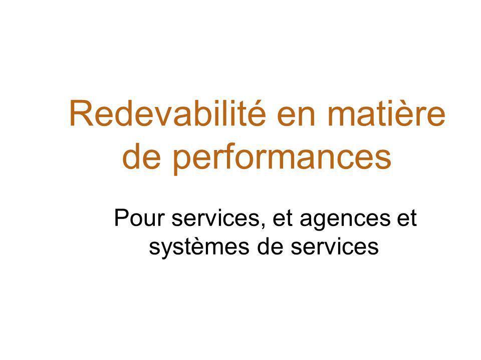 Redevabilité en matière de performances Pour services, et agences et systèmes de services