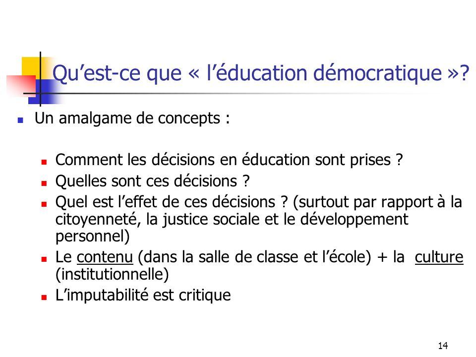 14 Quest-ce que « léducation démocratique ».