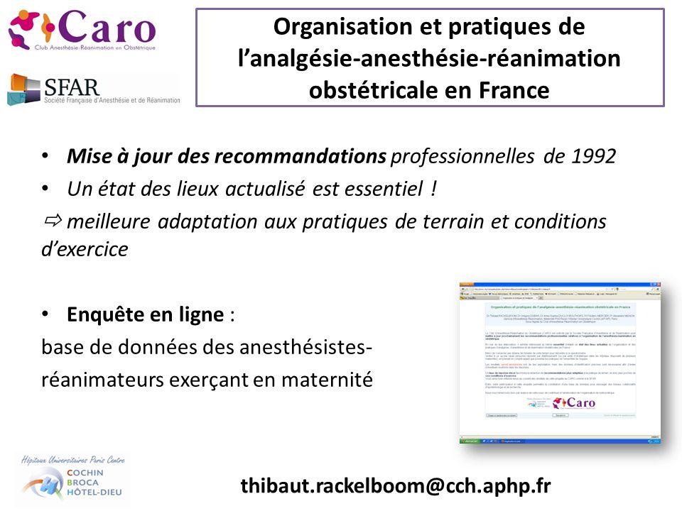 Organisation et pratiques de lanalgésie-anesthésie-réanimation obstétricale en France Mise à jour des recommandations professionnelles de 1992 Un état des lieux actualisé est essentiel .