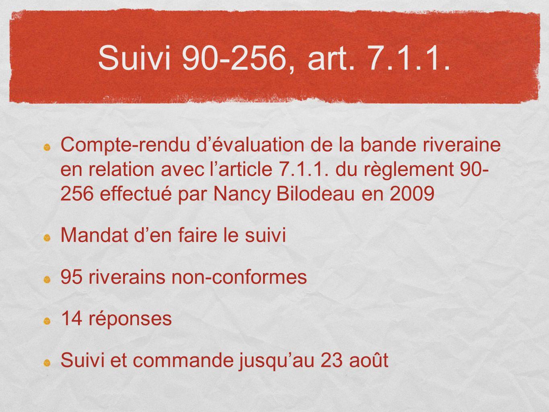 Suivi 90-256, art. 7.1.1. Compte-rendu dévaluation de la bande riveraine en relation avec larticle 7.1.1. du règlement 90- 256 effectué par Nancy Bilo