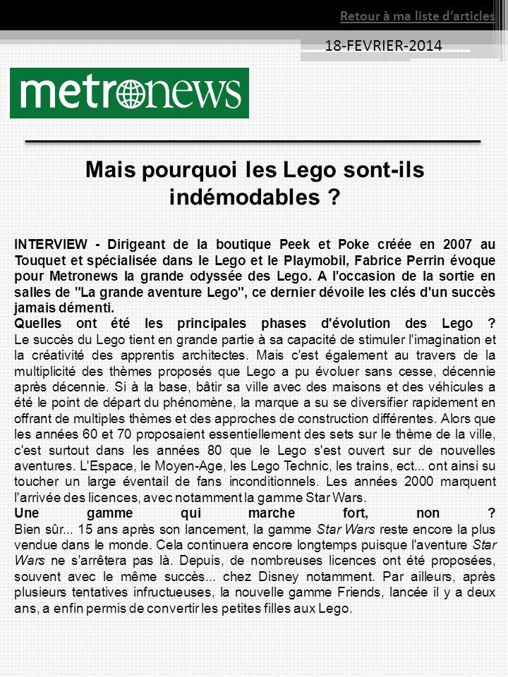 18-FEVRIER-2014 Retour à ma liste darticles Mais pourquoi les Lego sont-ils indémodables .