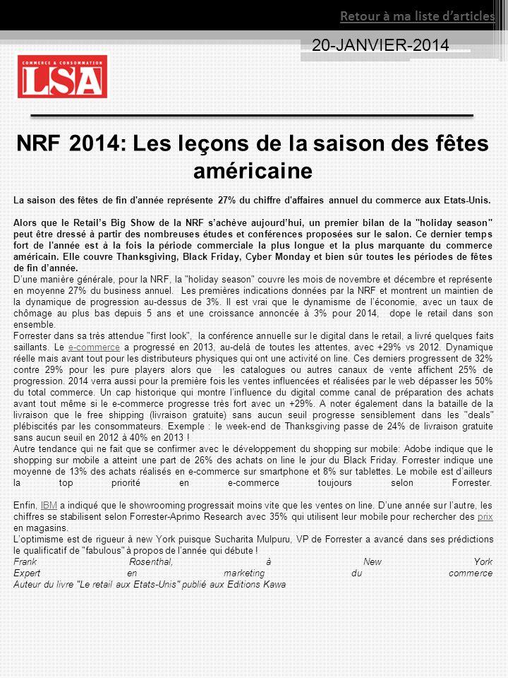NRF 2014: Les leçons de la saison des fêtes américaine La saison des fêtes de fin d année représente 27% du chiffre d affaires annuel du commerce aux Etats-Unis.