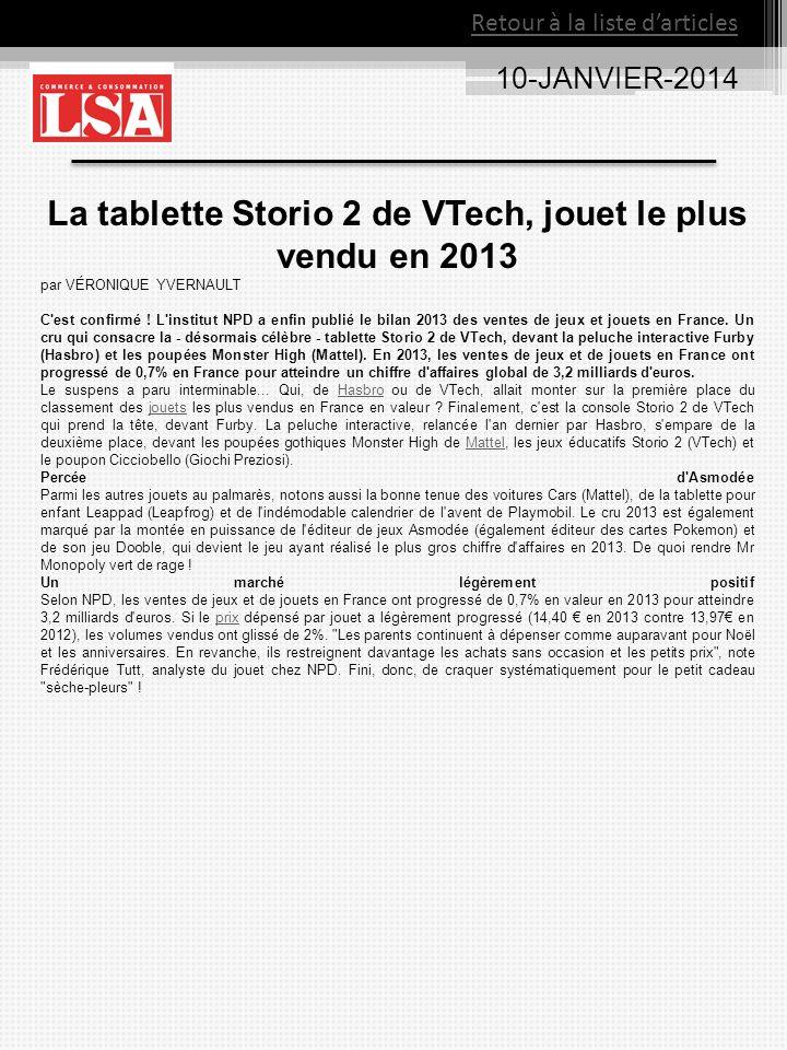 10-JANVIER-2014 La tablette Storio 2 de VTech, jouet le plus vendu en 2013 par VÉRONIQUE YVERNAULT C est confirmé .