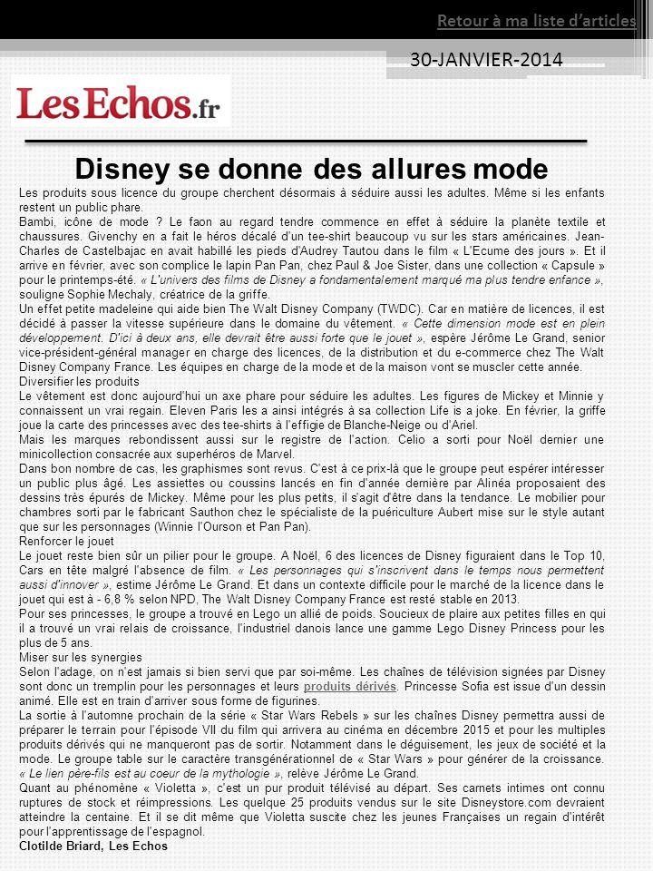 Retour à ma liste darticles 30-JANVIER-2014 Disney se donne des allures mode Les produits sous licence du groupe cherchent désormais à séduire aussi les adultes.