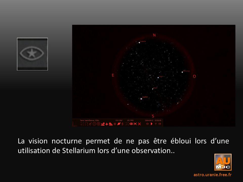 La vision nocturne permet de ne pas être ébloui lors dune utilisation de Stellarium lors dune observation.. astro.uranie.free.fr