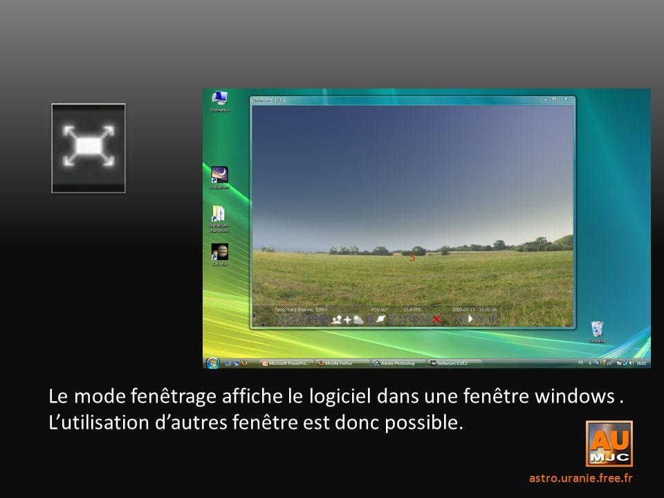 Le mode fenêtrage affiche le logiciel dans une fenêtre windows. Lutilisation dautres fenêtre est donc possible. astro.uranie.free.fr