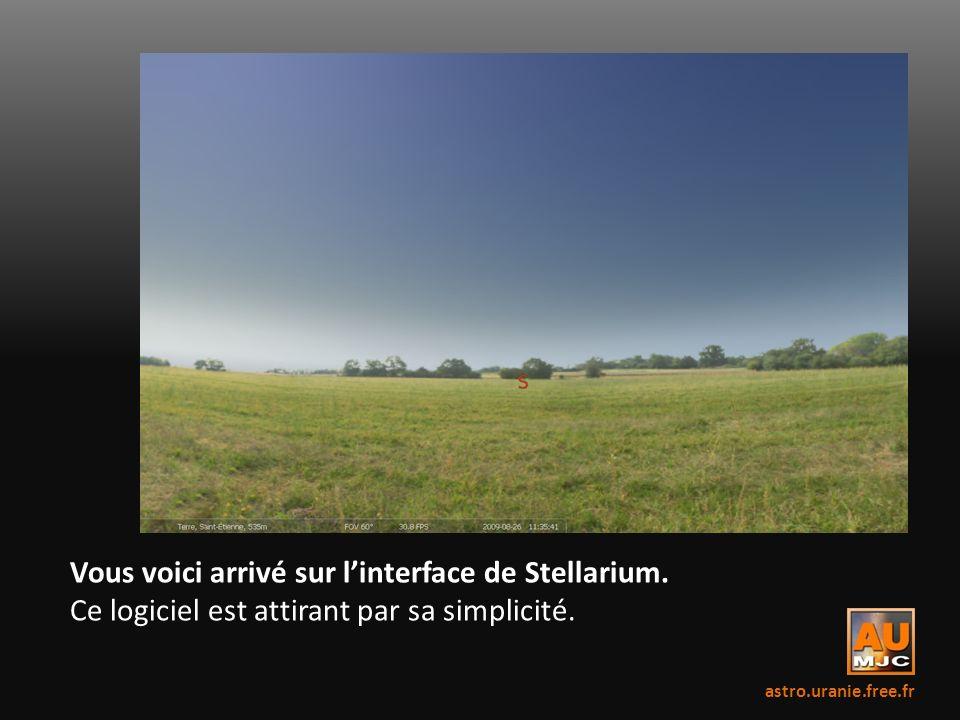 Vous voici arrivé sur linterface de Stellarium. Ce logiciel est attirant par sa simplicité. astro.uranie.free.fr