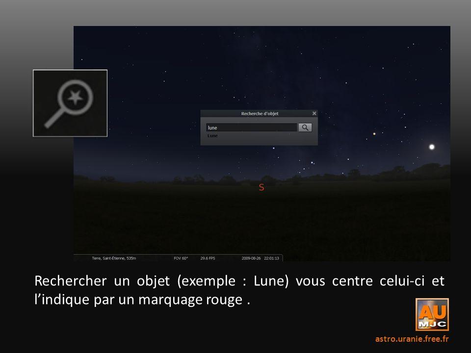 Rechercher un objet (exemple : Lune) vous centre celui-ci et lindique par un marquage rouge. astro.uranie.free.fr