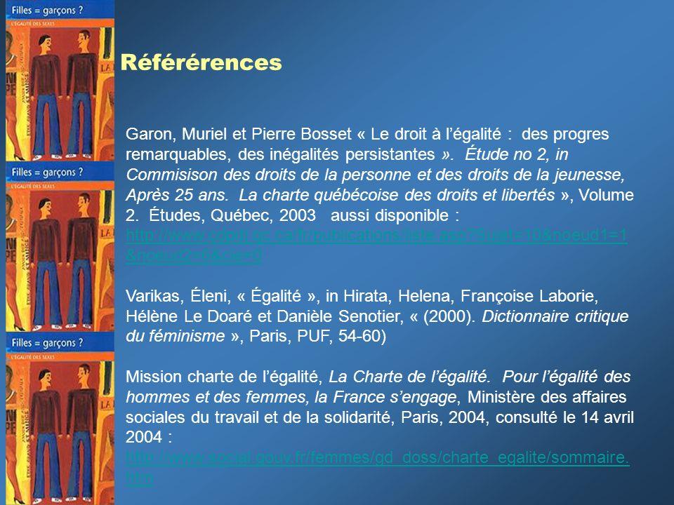 Référérences Garon, Muriel et Pierre Bosset « Le droit à légalité : des progres remarquables, des inégalités persistantes ». Étude no 2, in Commisison