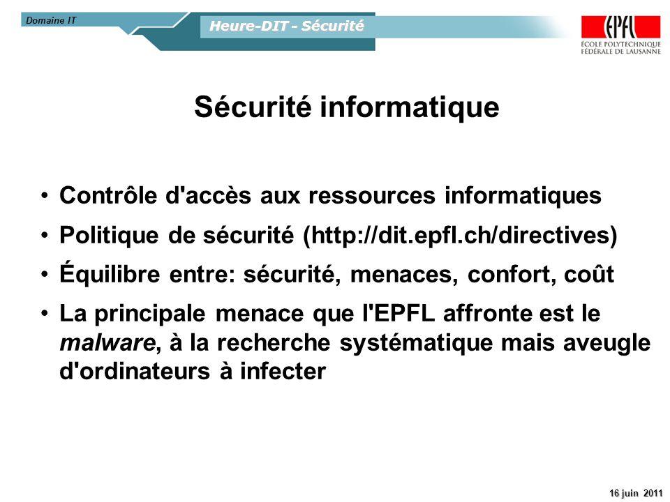 Heure-DIT - Sécurité 16 juin 2011 Domaine IT Antivirus Sécurité Windows Obligatoire sur toutes les machines professionnelles, Installation archi-simplifiée, Aucune gestion nécessaire.