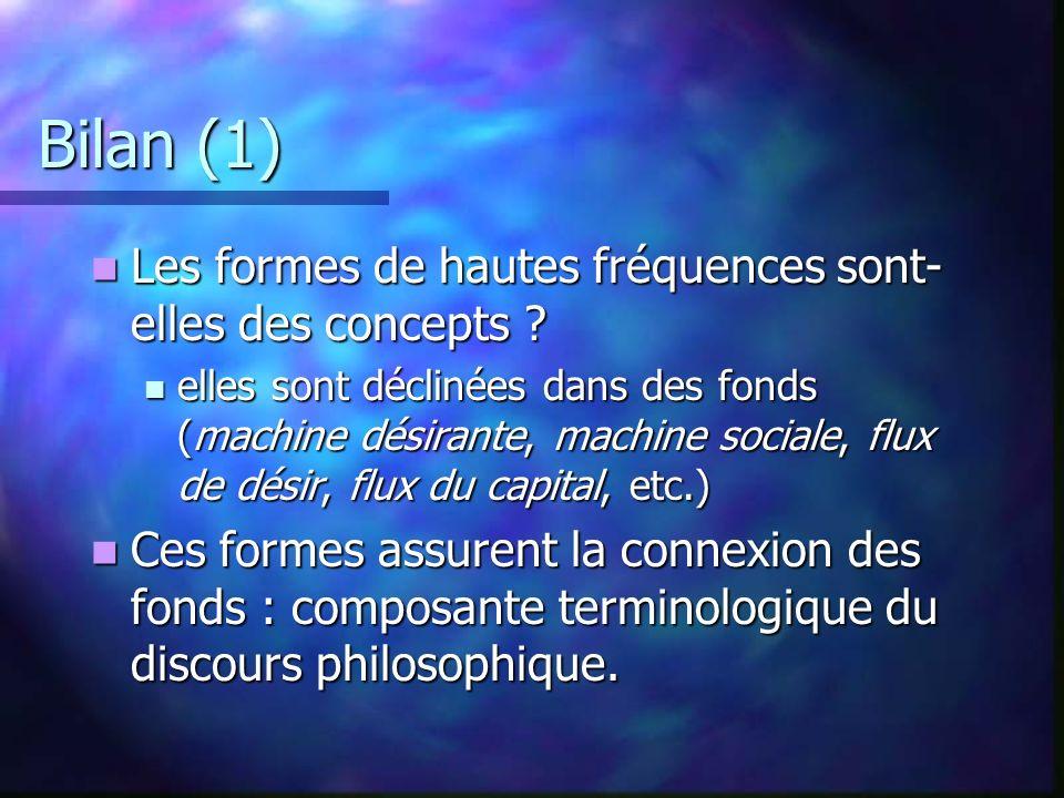 Bilan (1) Les formes de hautes fréquences sont- elles des concepts .