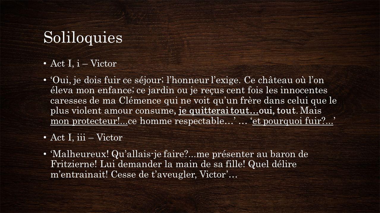 Soliloquies Act I, i – Victor Oui, je dois fuir ce séjour; lhonneur lexige.