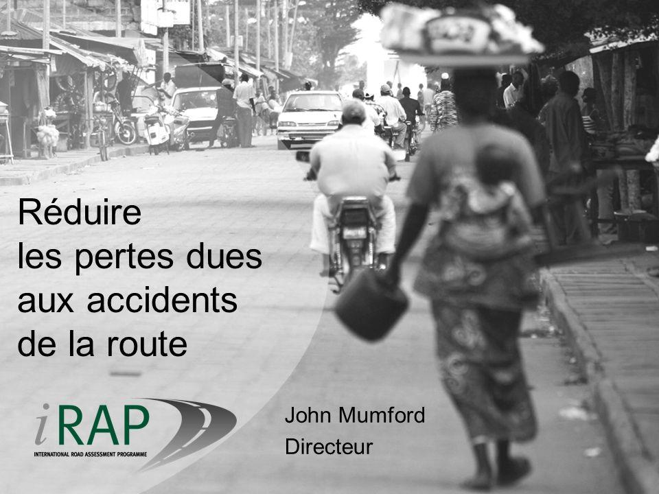 Le problème de la sécurité routière à léchelle mondiale 1,2 million de morts chaque année 50 millions de blessés graves 3 % de perte de PIB tous les ans