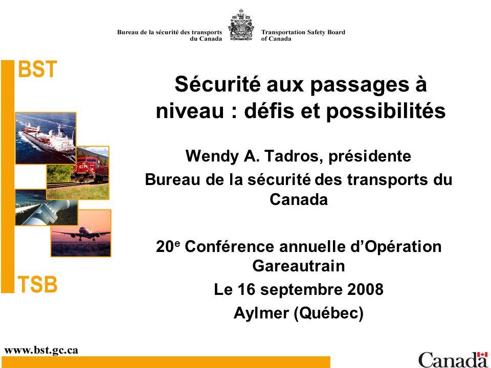 Sécurité aux passages à niveau : défis et possibilités Wendy A.