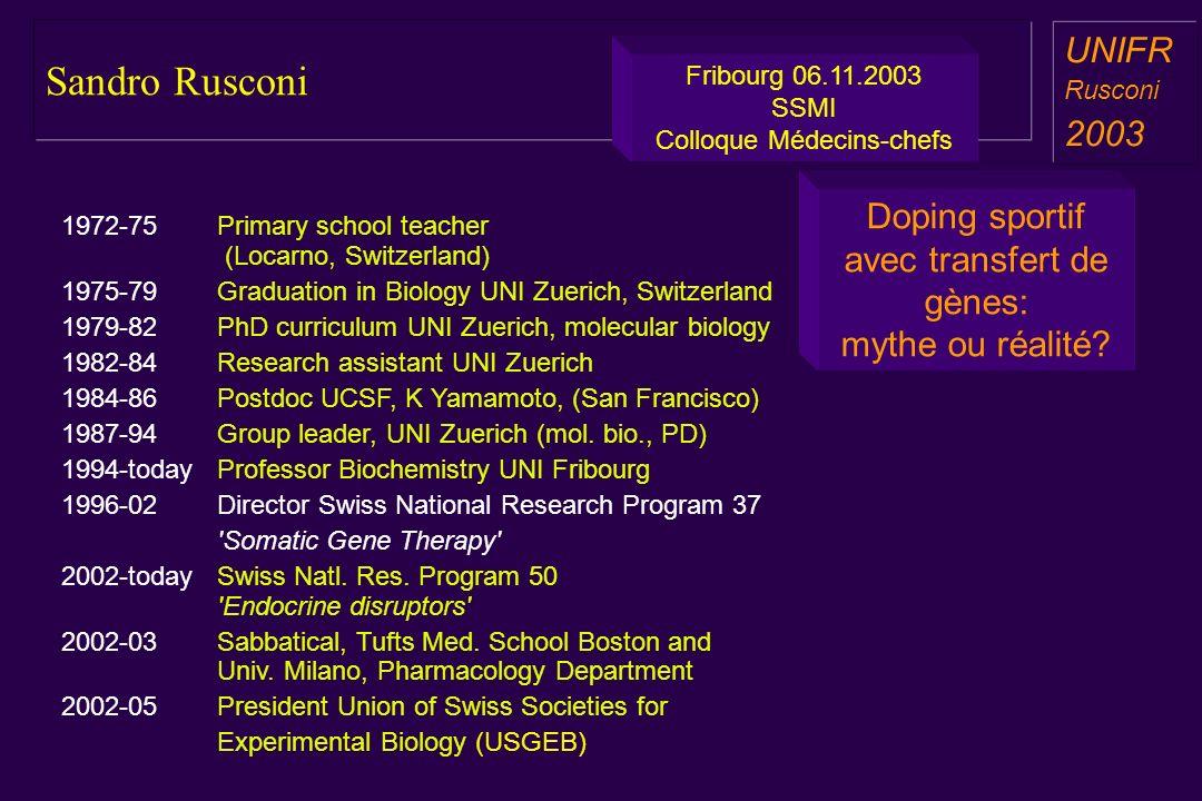 Sandro Rusconi a aa a aa UNIFR Rusconi 2003 Doping sportif avec transfert de gènes: mythe ou réalité.