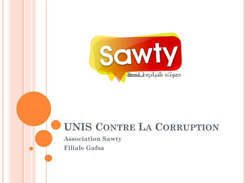 UNIS C ONTRE L A C ORRUPTION Association Sawty Filiale Gafsa