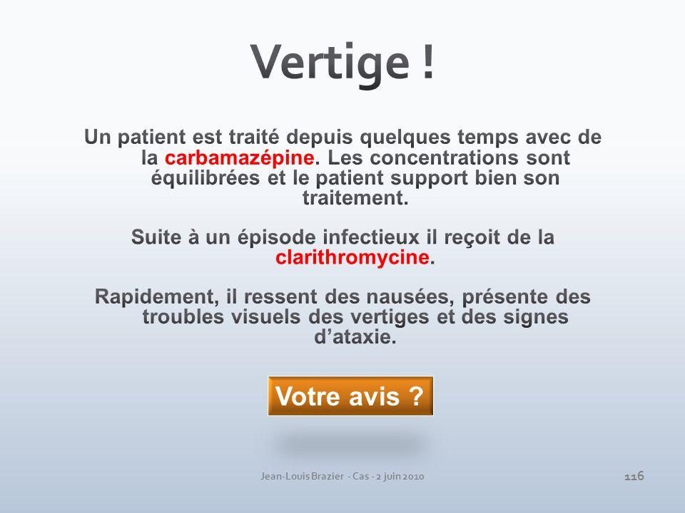 Jean-Louis Brazier - Cas - 2 juin 2010 Votre avis ? 116