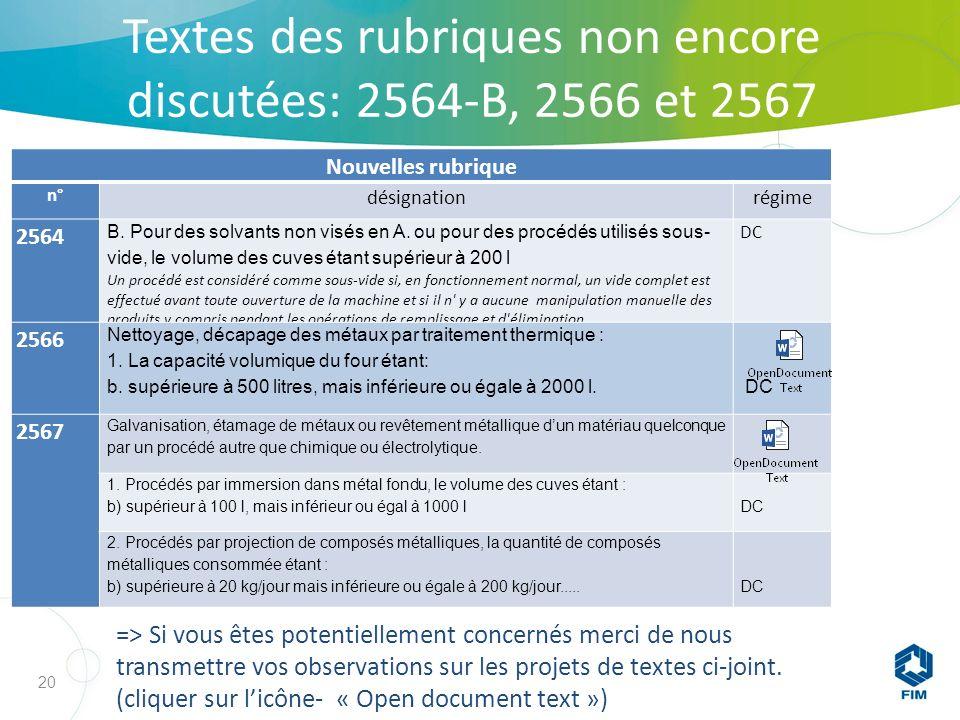 20 Nouvelles rubrique n° désignationrégime 2564 B.