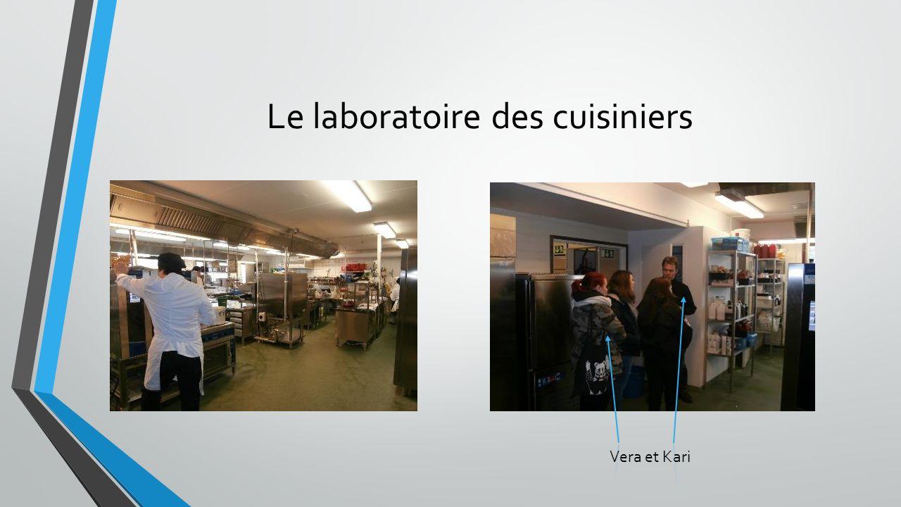 Le laboratoire des cuisiniers Vera et Kari
