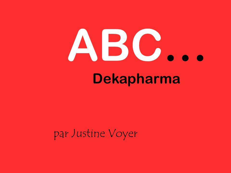 ABC… par Justine Voyer Dekapharma