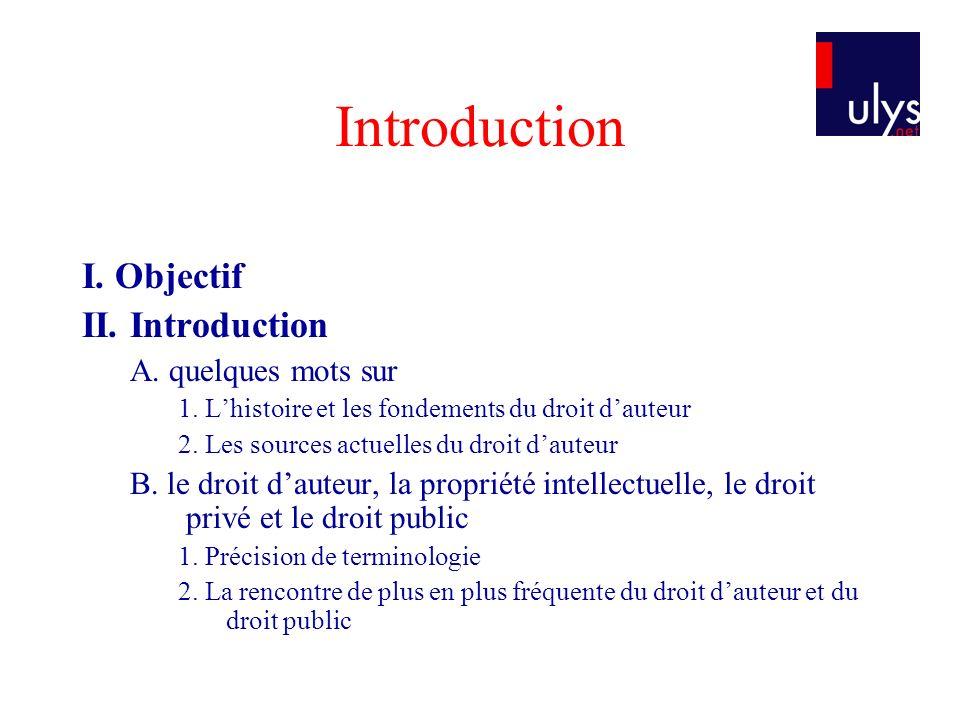 Présentation de la logique du droit dauteur 1.Les conditions de la protection .