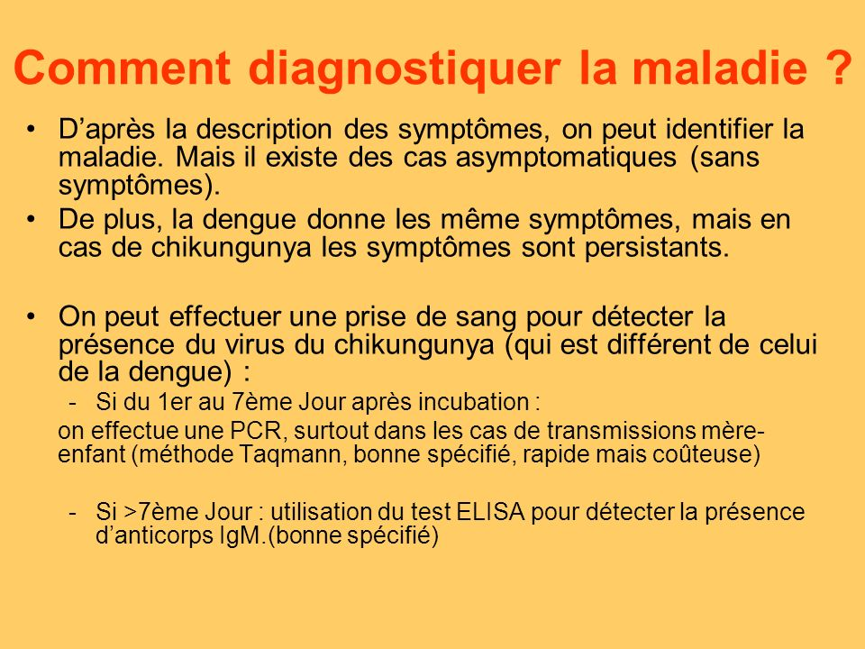 Méthode MAC-ELISA Détection des IgM anti-Chik Anti-IgM IgM anti-Chik (sérum prélèvement sanguin) Ag Chik Anti-Chik Conjugué anti IgG