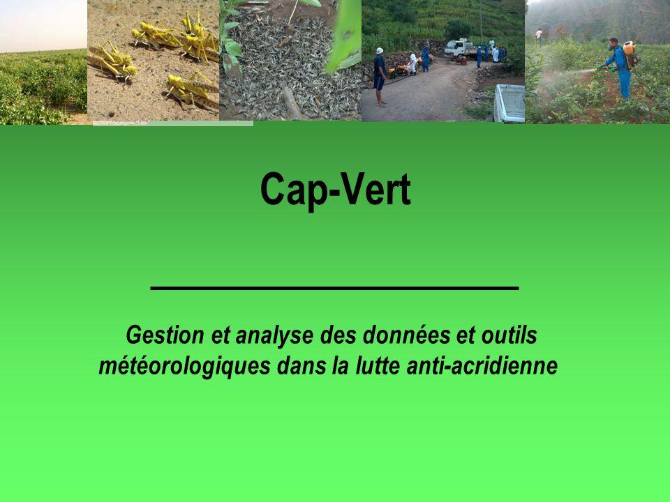 Cap-Vert Gestion et analyse des données et outils météorologiques dans la lutte anti-acridienne