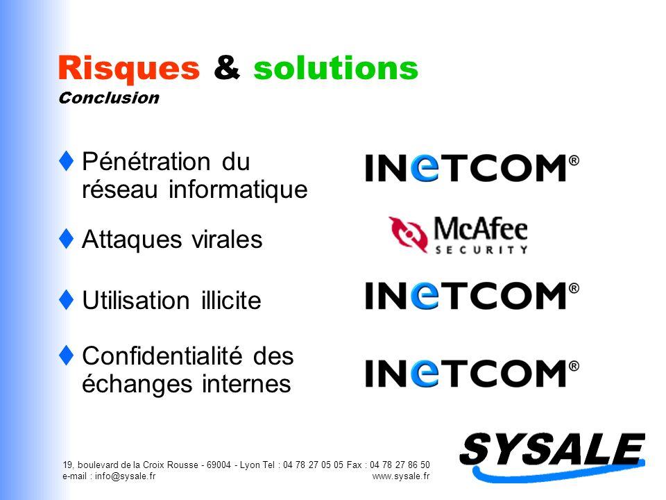 19, boulevard de la Croix Rousse - 69004 - Lyon Tel : 04 78 27 05 05 Fax : 04 78 27 86 50 e-mail : info@sysale.fr www.sysale.fr Risques & solutions Co
