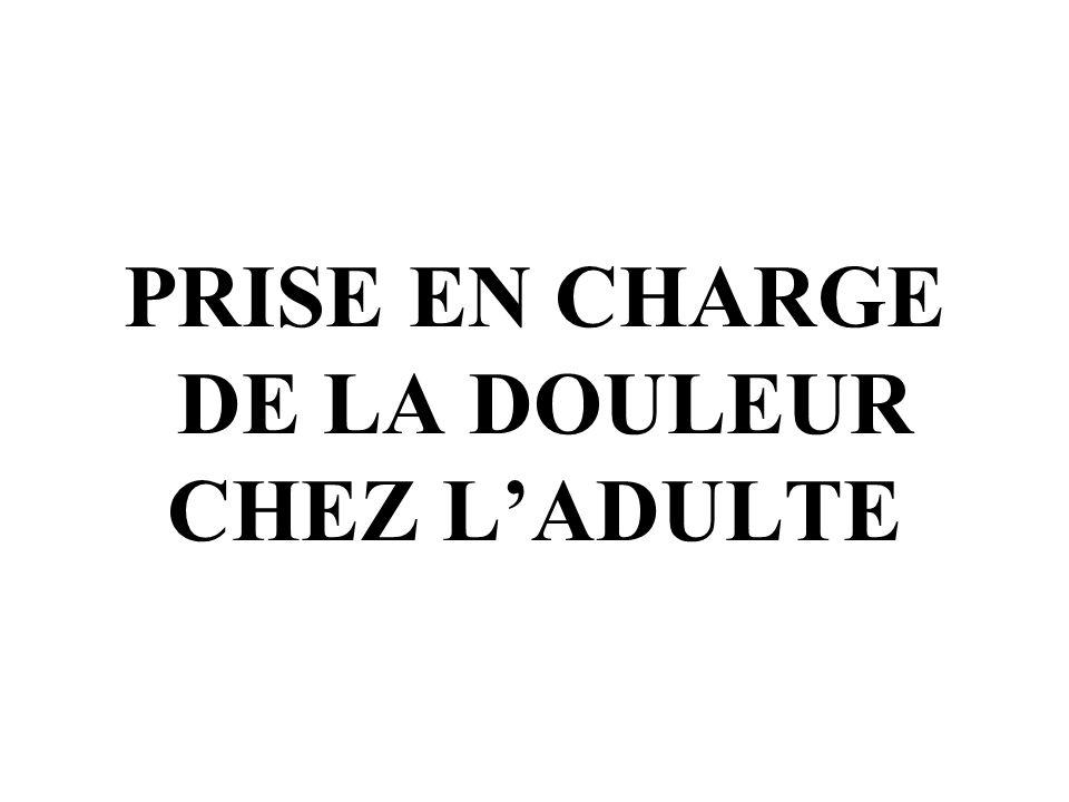 PRISE EN CHARGE DE LA DOULEUR CHEZ LADULTE