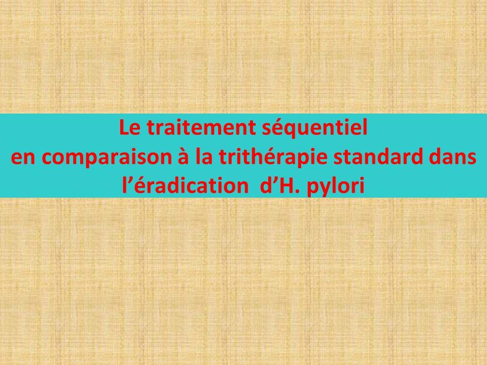 Le traitement séquentiel en comparaison à la trithérapie standard dans léradication dH. pylori
