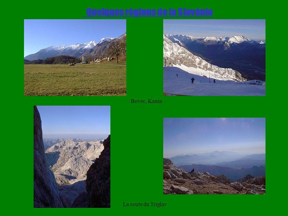 Quelques régions de la Slovénie Bovec, Kanin La route du Triglav