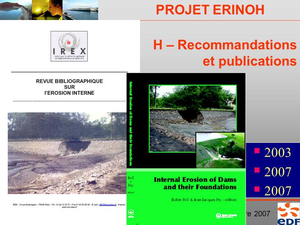 PROJET ERINOH Comité Directeur Paris 29 novembre 2007 H – Recommandations et publications 2003 2007