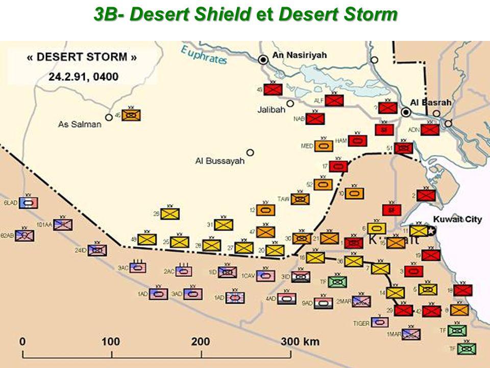 3B- Desert Shield et Desert Storm