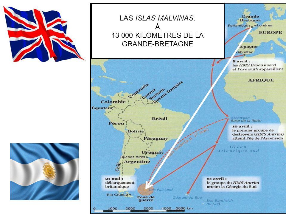 LAS ISLAS MALVINAS: Á 13 000 KILOMETRES DE LA GRANDE-BRETAGNE