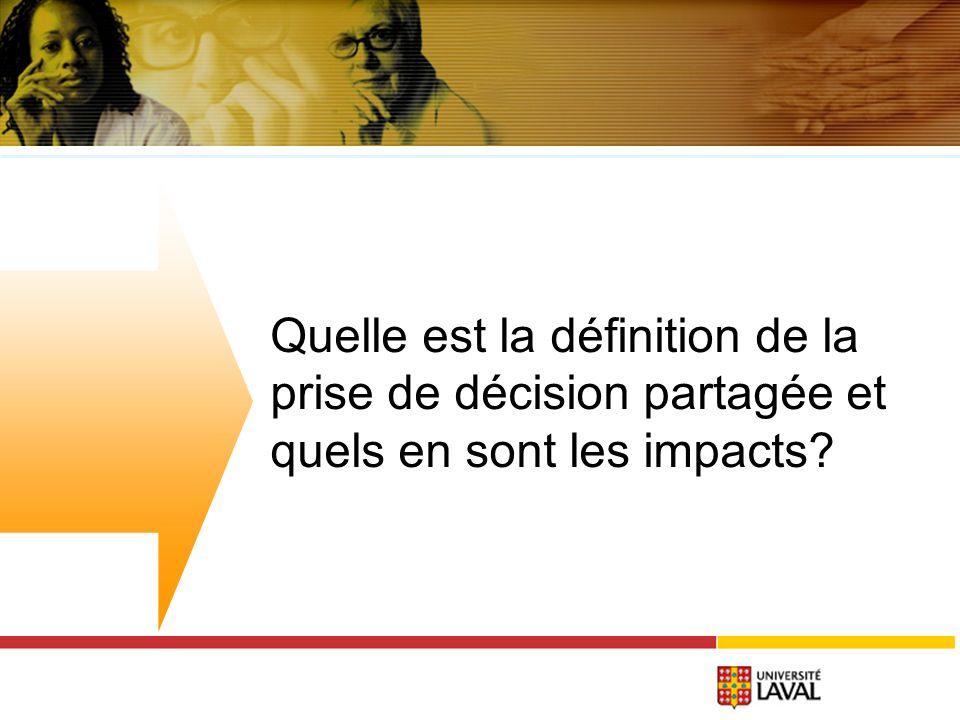 Quelle est la définition de la prise de décision partagée et quels en sont les impacts