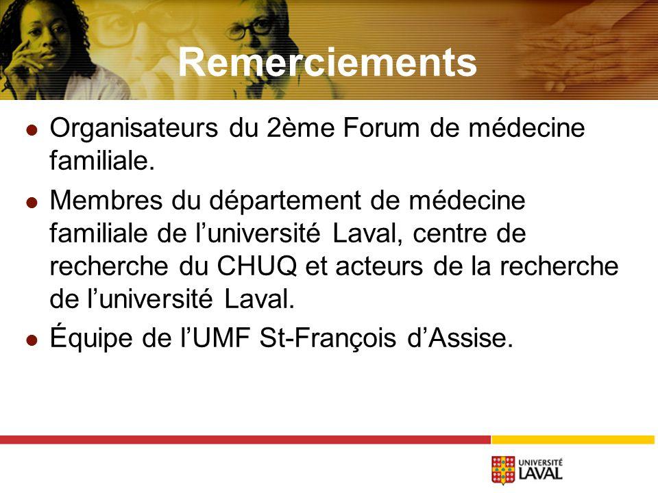 Remerciements Organisateurs du 2ème Forum de médecine familiale.