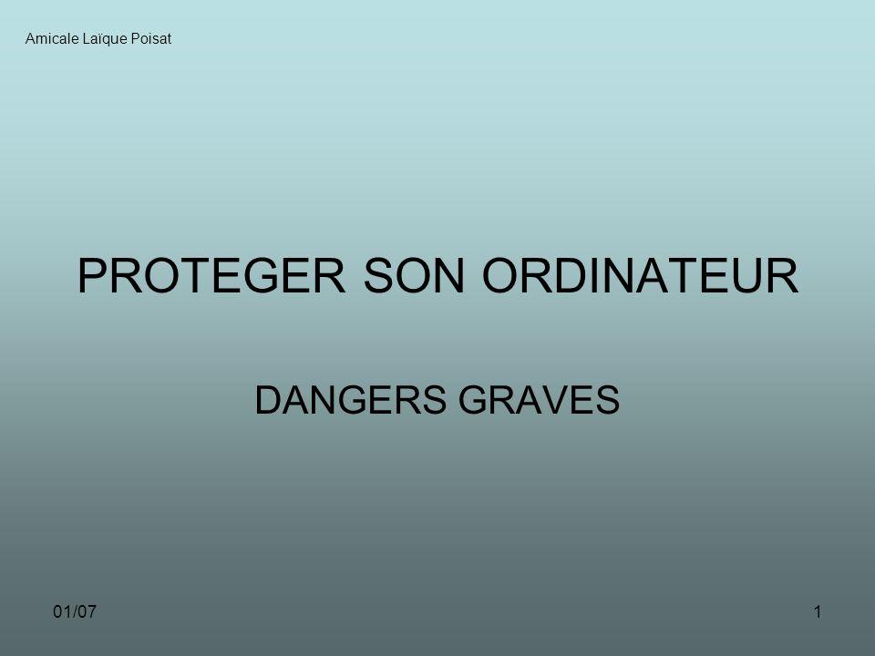 01/071 PROTEGER SON ORDINATEUR DANGERS GRAVES Amicale Laïque Poisat